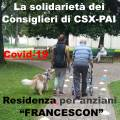 ALLA RESIDENZA FRANCESCON LA SOLIDARIETA' CONSIGLIERI CSX-PAI